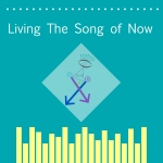 Living The Song ofNow