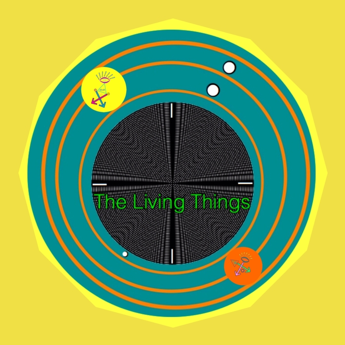 The Living Things (Fully Alive & Sort of Dead)