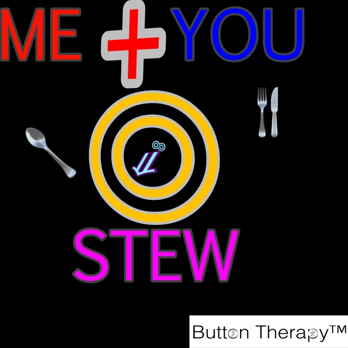 ME + YOU =STEW