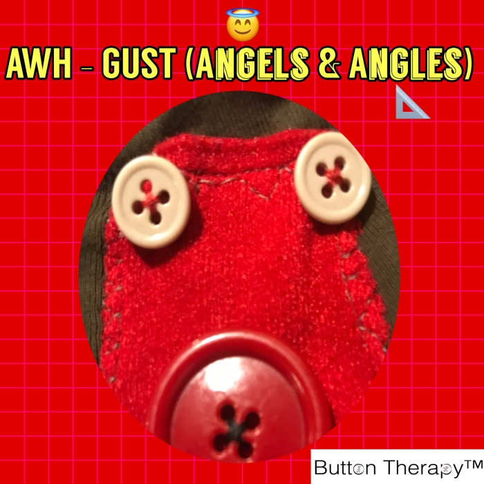 Awh-Gust! (Angles & Angels)