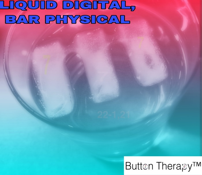 LIQUID DIGITAL, BAR PHYSICAL