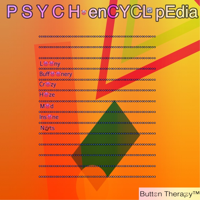 P S Y C H O ENCYCLOPEDIA