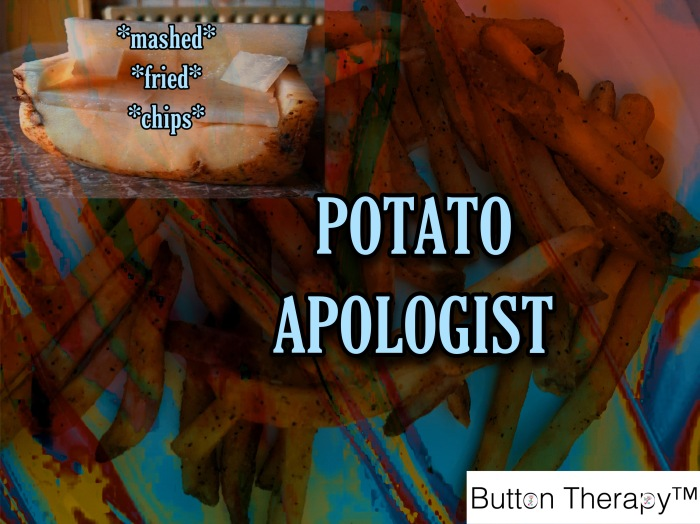 POTATO APOLOGIST